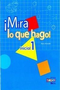 Libro Mira Lo Que Hago 1, 2 Y 3 Editorial Saber