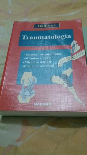 Traumatología. J. L. Balibrea Cantero. Patología