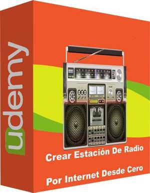 Udemy Crear Estación De Radio Por Internet Desde Cero