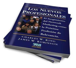 Los Nuevos Profesionales - Charles W. King