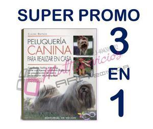 Peluquería Canina, Enciclopedia Canina, Nutrición, 3 En 1