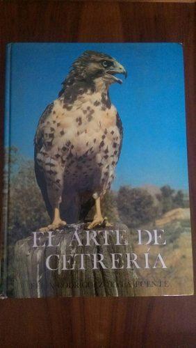 Libro El Arte De La Cetreria Felix Rodriguez De La Fuente