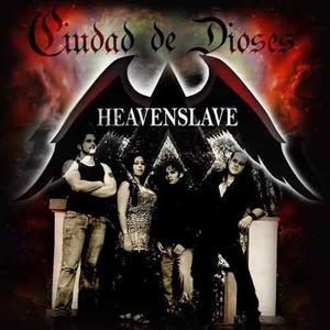 Heavenslave - Ciudad De Dioses (compra En Digital)