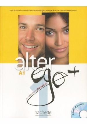 Alter Ego Plus (livre Y Cahier) En Pdf Más Pistas De Audio