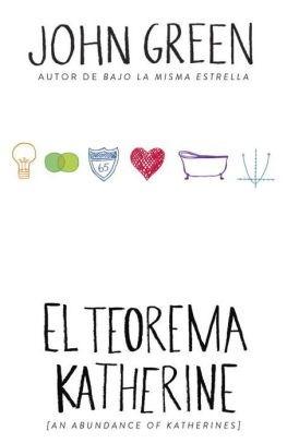 Libro El Teorema De Katherine Por Jhon Green