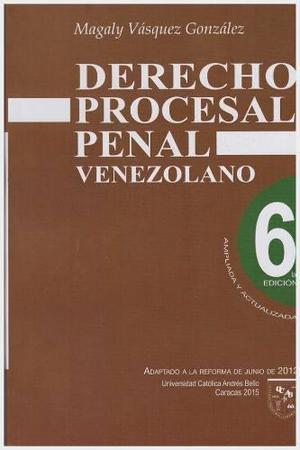 Derecho Procesal Penal, Venezolano, Magaly Vasquez González