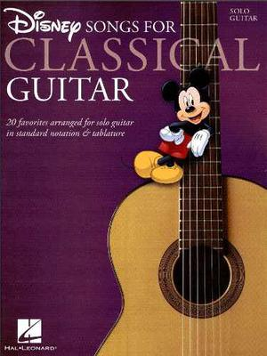 Disney Songs Para Guitarra Clásica By Hal Leonard