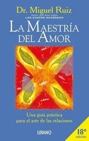 Libro La Maestría Del Amor Del Dr Ruiz