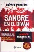 Libro Sangre En El Diván De Ibeyise Pacheco Edit Planeta