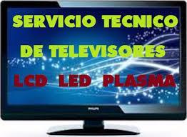 SERVICIOTECNICO DE TELEVISORES REPARACION A DOMICILIO