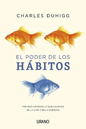 El Poder De Los Habitos - Chales Duhigg Pdf