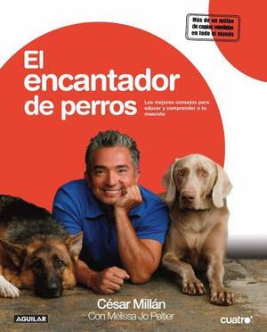 El Encantador De Perros - César Millán - Libro Físico