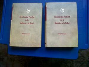Enciclopedia Familiar De La Medicina Y La Salud. 2 Tomos.