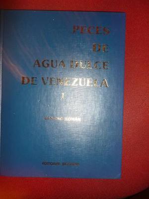 Libro Peces De Agua Dulce De Venezuela Benigno Román
