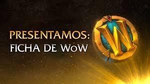 Ficha Wow En World Of Warcraft Oficial