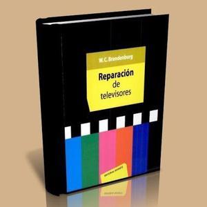 Manual Para Reparación De Televisores (curso Técnico)