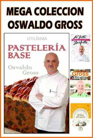 Oswaldo Gross Super Colección Pastelería Y Regalos