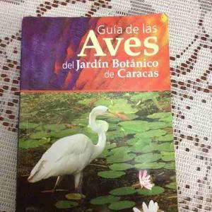 Guia De Las Aves Del Jardin Botanico De Caracas