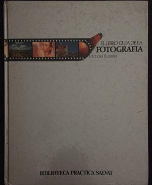El Libro Guia De La Fotografia