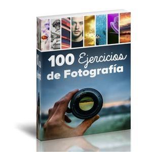 Foto - 100 Ejercicios De Fotografia Pdf