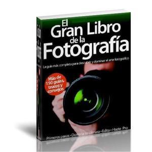 Foto - El Gran Libro De La Fotografia Pdf