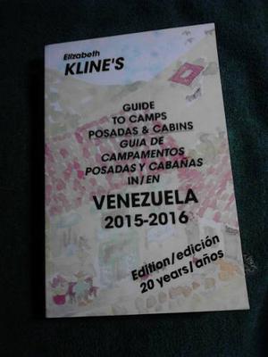 Guía De Campamentos Posadas Y Cabañas En Venezuela Kline