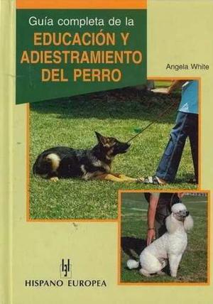 Guía Educación Adiestramiento Del Perro / Usado.12$