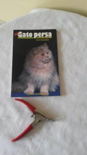 Libro Para El Cuidado De Gato Persa + Corta Uñas
