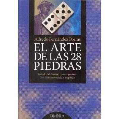 El Arte De Las 28 Piedras / Alfredo Fernandez Porras