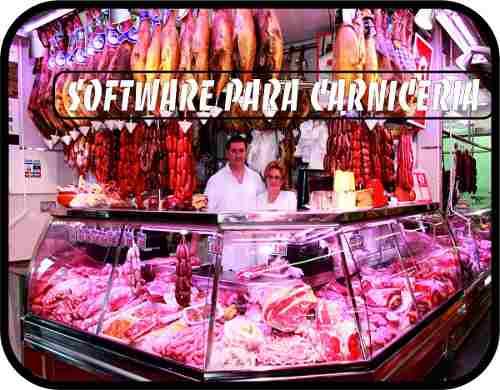 Software Para Gestión De Carnicería Y Charcuteria.