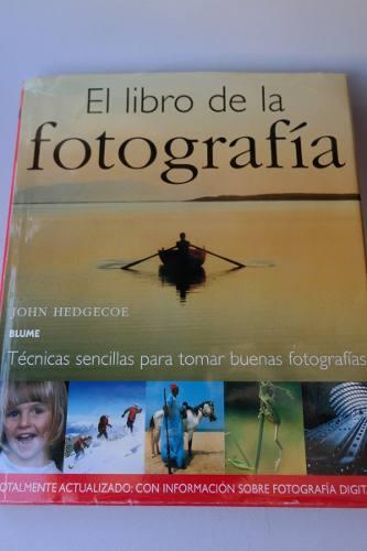 El Libro De La Fotografía - Tapa Dura