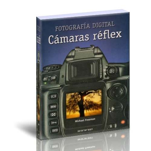 Foto - Fotografia Digital Camaras Reflex - Michael Freeman