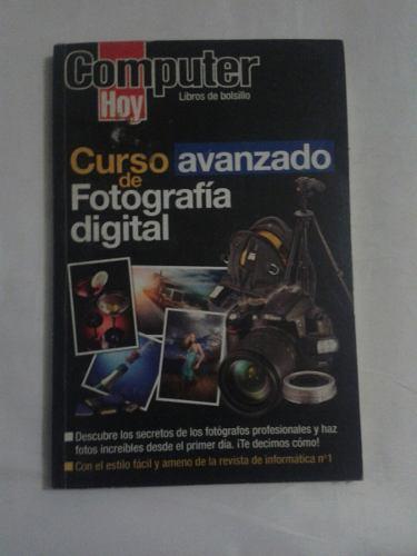 Libro Curso Avanzado De Fotografia Digital
