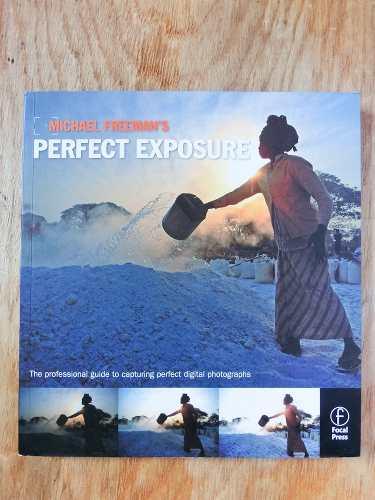 Libro De Fotografía Perfect Exposure De Michael Freeman