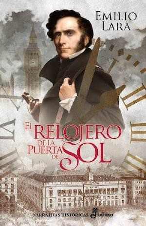 El Relojero De La Puerta Del Sol - Emilio Lara E-book Multi