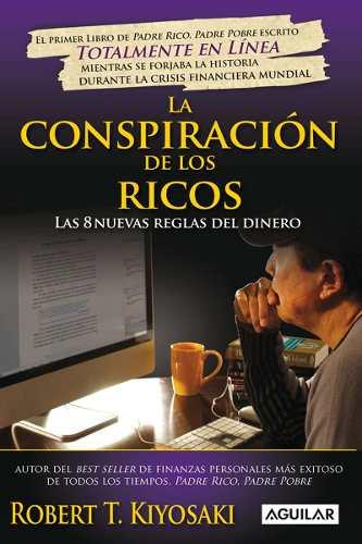 La Conspiracion De Los Ricos De Robert Kiyosaki Libro En Pdf