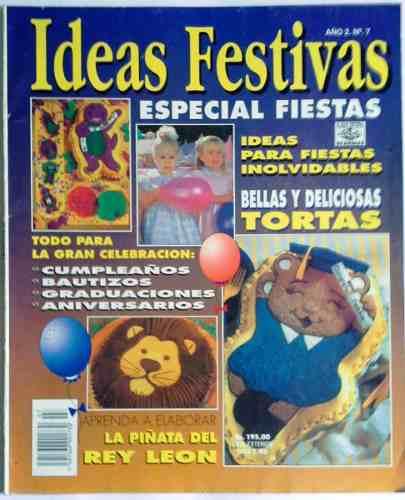 Interesante Y Práctica Revista Ideas Festivas N°7 Julio