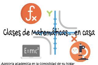 ASESORIA Y CLASES PARTICULARES DE MATEMATICA;FISICA Y