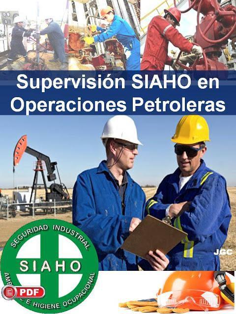 Aprenda Supervisión SIAHO en Operaciones Petroleras