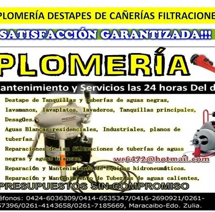 Plomeria en Maracaibo Destapes en General