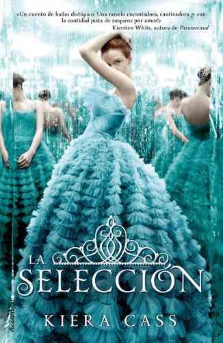 La Seleccion - Kiera Cass (libro 1) Pdf