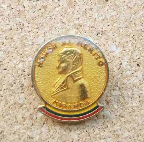 Viejo Pin Honor Al Merito Francisco De Miranda