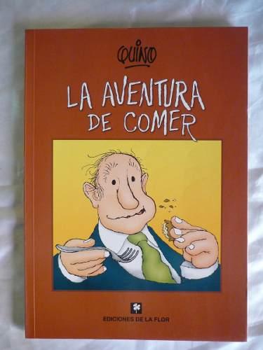Libro - La Aventura De Comer - Quino