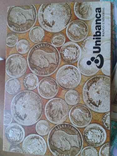 Coleccion Numismatica De Monedas De Plata Unibanca
