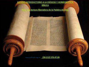 Estudio introductorio a la exégesis y hermenéutica