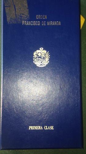 Orden Francisco De Miranda Primera Clase.