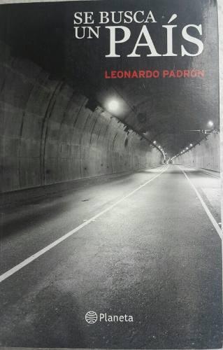 Libro Se Busca Un Pais. Leonardo Padron