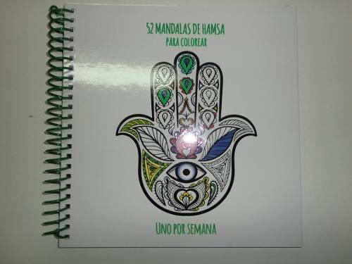 Mandalas 52 Mandalas De Hamsa Para Colorear Uno Por Semana