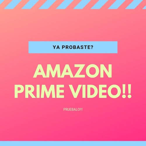 Netflix! Prueba Amazon Prime Video! Olvida Netflix!