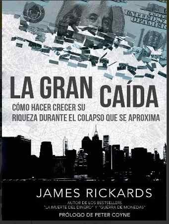 La Gran Caída James Rickards Pdf Digital